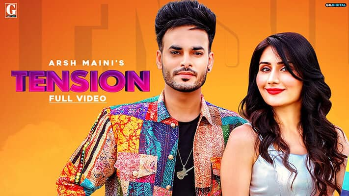 Tension Arsh Maini song lyrics