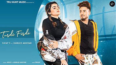 Turdi Firdi Lyrics – SIFAT & Gurlej Akhtar