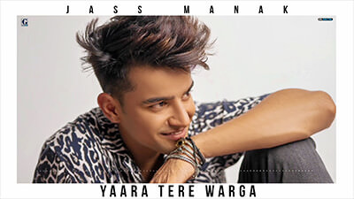 Yaara Tere Warga jass manak lyrics