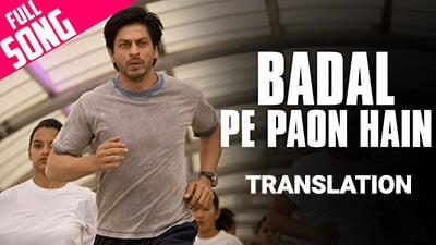 badal pe paon hai lyrics meaning English chakde India