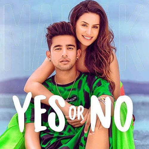 jass manak new yes or no Punjabi song lyrics