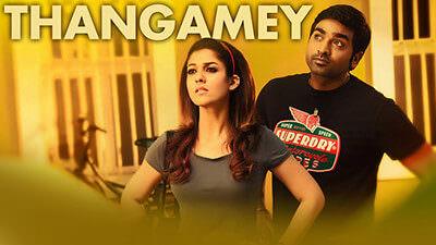 Thangamey Unnathan Lyrics Translation – Naanum Rowdy Dhaan Movie