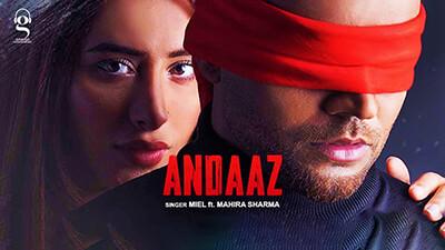 Andaaz Miel Mahira Sharma song lyrics