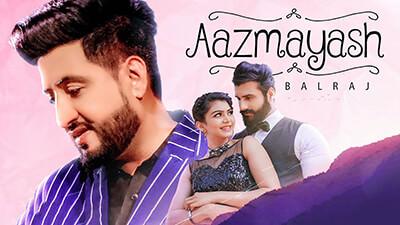 Balraj Aazmayash lyrics Aazmayish