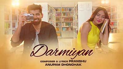 Darmiyan Anupam Dhonchak Pranshu lyrics
