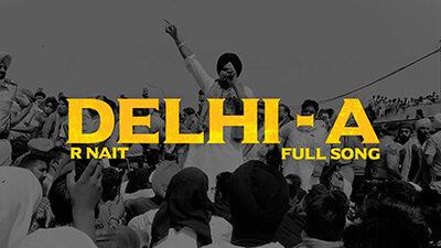 Delhi-A R Nait lyrics