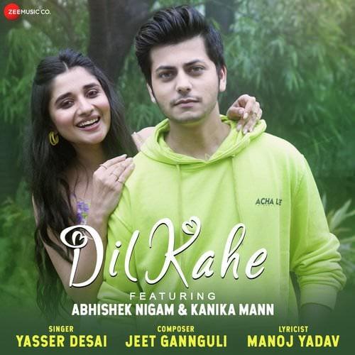 Dil Kahe Jeet Gannguli Yasser Desai lyrics translation