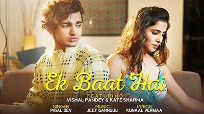 Ek Baat Hai Vishal Pandey & Kate Sharma lyrics