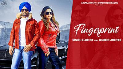 Finger Print Lyrics – Singh Harjot Ft. Gurlej Akhtar