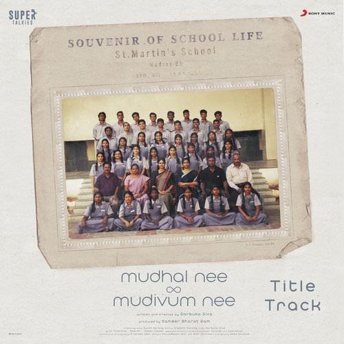 Mudhal Nee Mudivum Nee movie Title Track lyrics