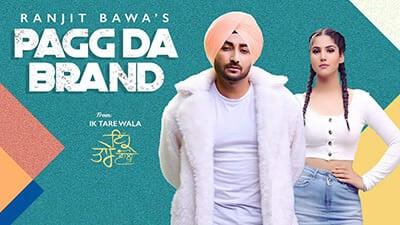 Pagg Da Brand Ranjit Bawa song lyrics