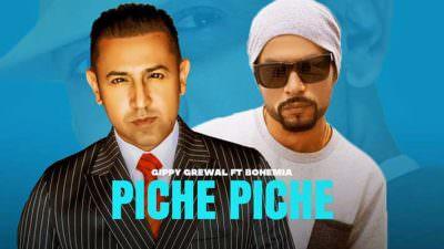 Piche Piche Lyrics – Gippy Grewal Ft. BOHEMIA