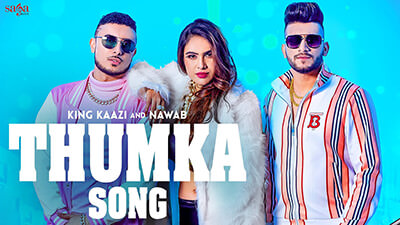 Thumka King Kaazi Nawab song lyrics
