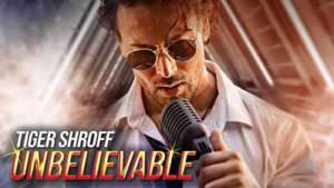 Tiger Shroff Unbelievable song lyrics