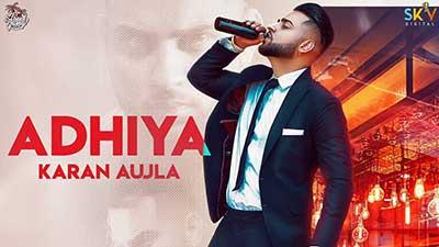 Adhiya-song-lyrics-Karan-Aujla