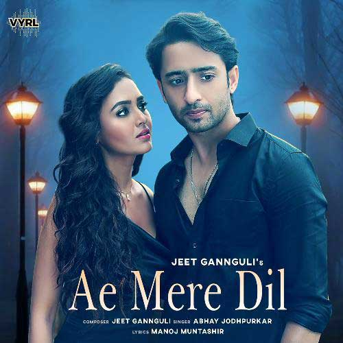 Ae-Mere-Dil-lyrics-English-Jeet-Gannguli,-Abhay-Jodhpurkar