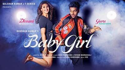 Baby Girl Guru Randhawa Dhvani Bhanushali lyrics