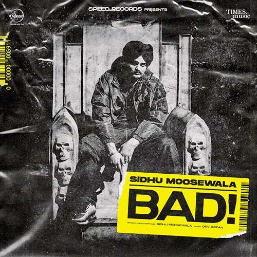Bad-Single-(by-Sidhu-Moose-Wala)-lyrics