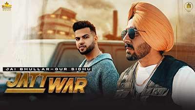 JATT-WAR-Jai-Bhullar-Gur-Sidhu-lyrics