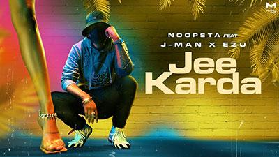 JEE-KARDA-NOOPSTA-J-MAN-lyrics