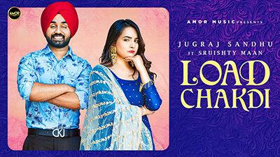 Load Chakdi Jugraj Sandhu Sruishty Mann lyrics