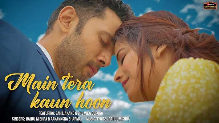 Main-Tera-Kaun-Hoon-Sahil-Bhumika-lyrics