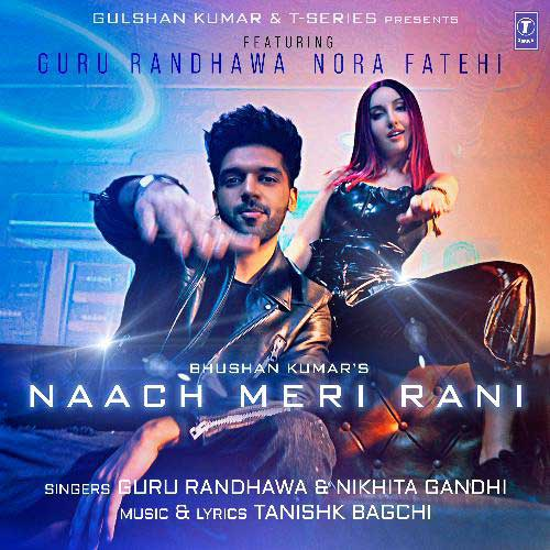 Naach-Meri-Rani-Guru-Randhawa-lyrics-English