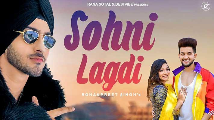 Sohni-Lagdi-Rohanpreet-Singh-lyrics