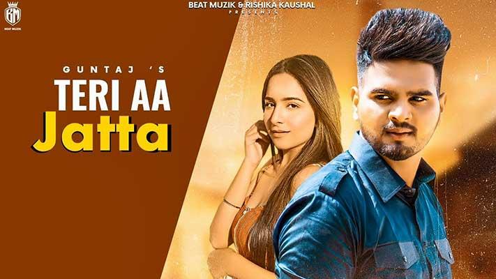 Teri-Aa-Jatta-GUNTAJ-lyrics