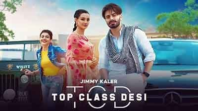 Top Class Desi Lyrics – Jimmy Kaler & Gurlez Akhtar