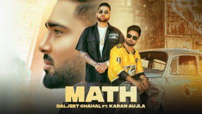 Math Lyrics – Karan Aujla Ft. Daljeet Chahal