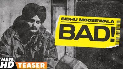 Bad Lyrics – Sidhu Moose Wala