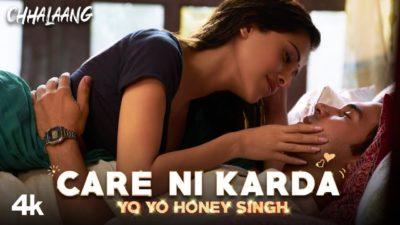 Chhalaang Care Ni Karda lyrics