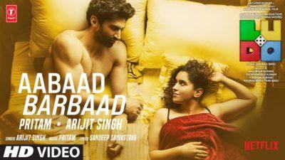 "Aabaad Barbaad Lyrics Translation – (From ""Ludo"") | Arijit Singh"