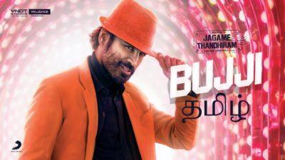 Bujji Lyrics – Jagame Thandhiram (Movie) | Anirudh Ravichander