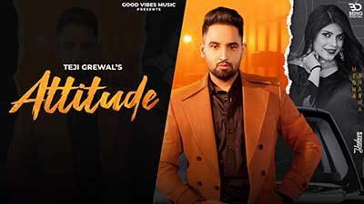 Attitude Lyrics – Teji Grewal