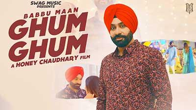 Babbu-Maan-Ghum-Ghum-lyrics