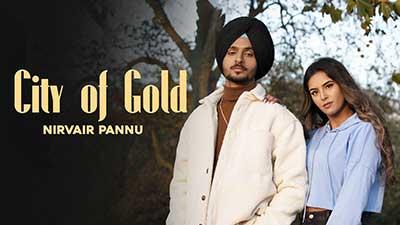 City-Of-Gold-Nirvair-Pannu-lyrics