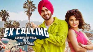 EX-CALLING-Rohanpreet-Singh-Avneet-Kaur-lyrics-English'