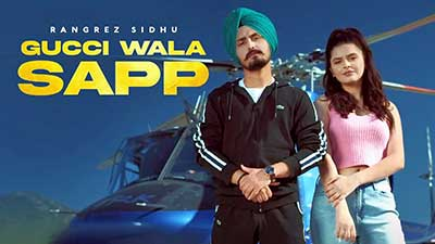 Gucci-Wala-Sapp-lyrics-Rangrez-Sidhu