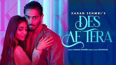 Karan-Sehmbi-lyrics-Des-Ae-Tera