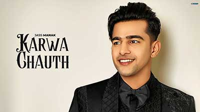 Karwa-Chauth-Jass-Manak-lyrics