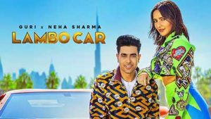 Lambo-Car-Guri-Neha-Sharma-lyrics-English