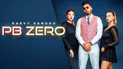 PB-ZERO-Harvy-Sandhu-lyrics