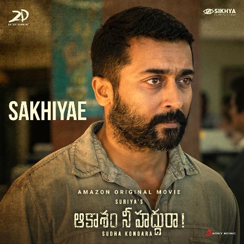 Sakhiyae Aakaasam Nee Haddhu Ra lyrics sakhiye