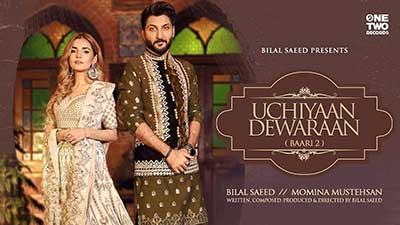 Uchiyaan-Dewaraan-(Baari-2)-Bilal-Saeed-Momina-lyrics-English