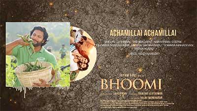 Achamillai Achamillai lyrics Bhoomi