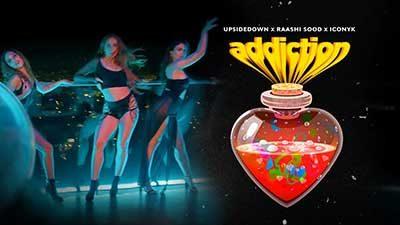 Addiction-UpsideDown-Raashi-Sood-lyrics