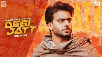 Desi Jatt Lyrics – Mankirt Aulakh