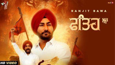 Fathe Aa Lyrics – Ranjit Bawa